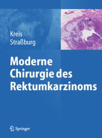 Moderne-Chirurgie-Rektumkarzinom-Springer-2015
