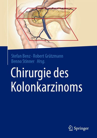 © 2021 Chirurgie des Kolonkarzinoms  Herausgeber: Benz, Stefan Rolf, Grützmann, Robert, Stinner, Benno (Hrsg.)
